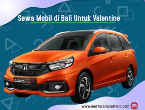Sewa Mobil di Bali untuk Hari Valentine Tanpa Ribet dan Pasti Hemat